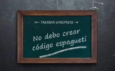 Por qué no debemos usar código espagueti en WordPress
