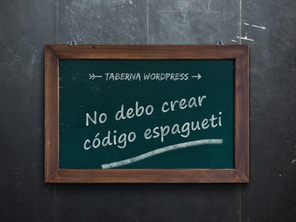 No debo crear código espagueti en WordPress